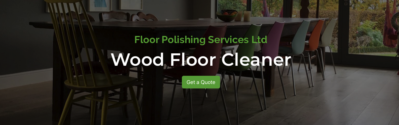 Wood Floor Cleaner Polisher Waxer Brighton Hove East Sussex
